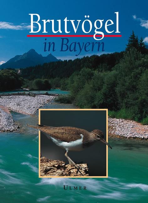 Titeldeckel Brutvögel in Bayern (2005) Eugen Ulmer Verlag